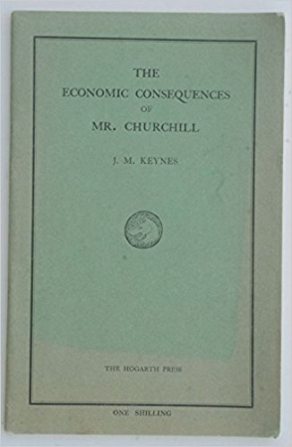 The Economic Consequences of Mr. Churchill